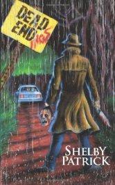 Dead Endings, Short Horror Story by Shelby Patrick