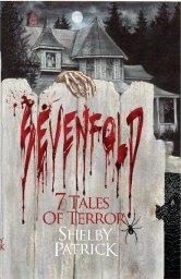 Sevenfold, Horror Anthology by Shelby Patrick